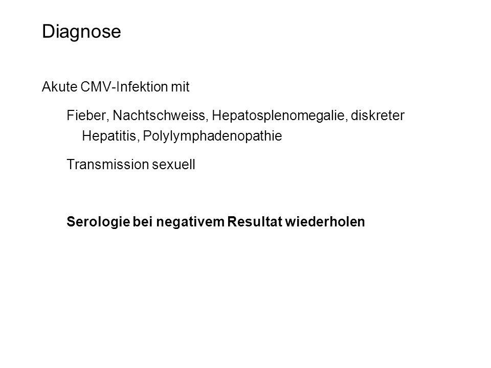 Diagnose Akute CMV-Infektion mit