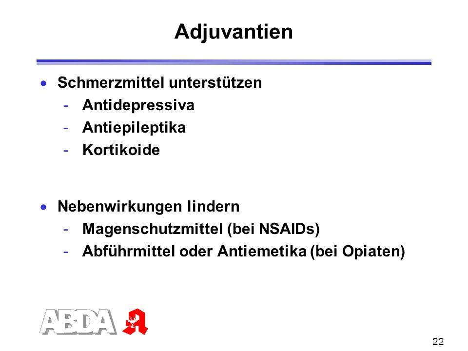 Adjuvantien Schmerzmittel unterstützen Antidepressiva Antiepileptika