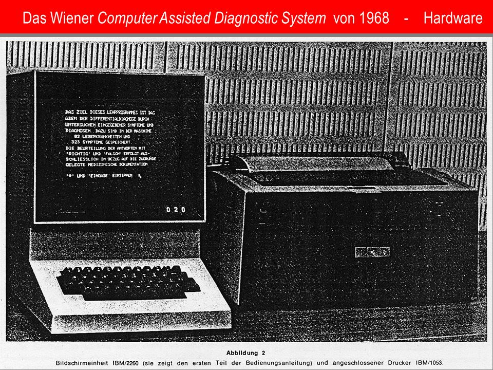 Das Wiener Computer Assisted Diagnostic System von 1968 - Hardware