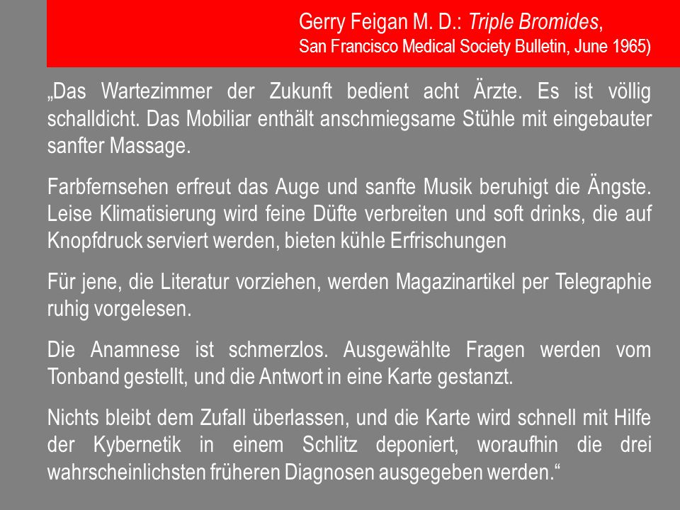 Gerry Feigan M. D.: Triple Bromides,
