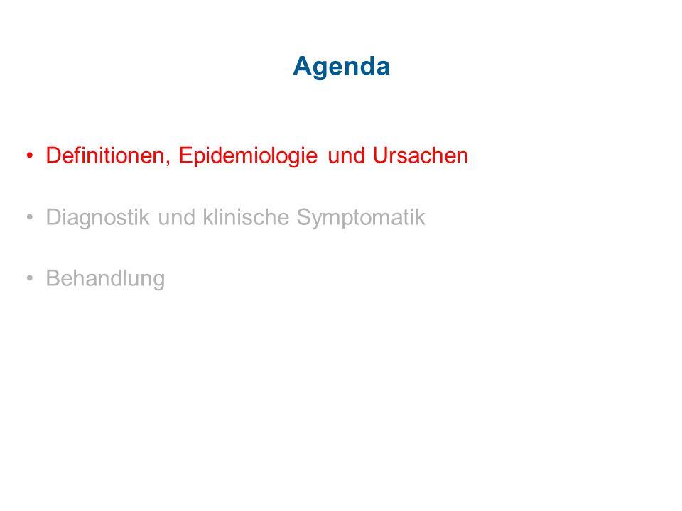Agenda Definitionen, Epidemiologie und Ursachen