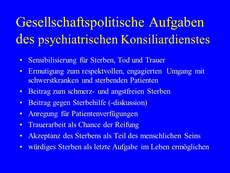 Gesellschaftspolitische Aufgaben des psychiatrischen Konsiliardienstes