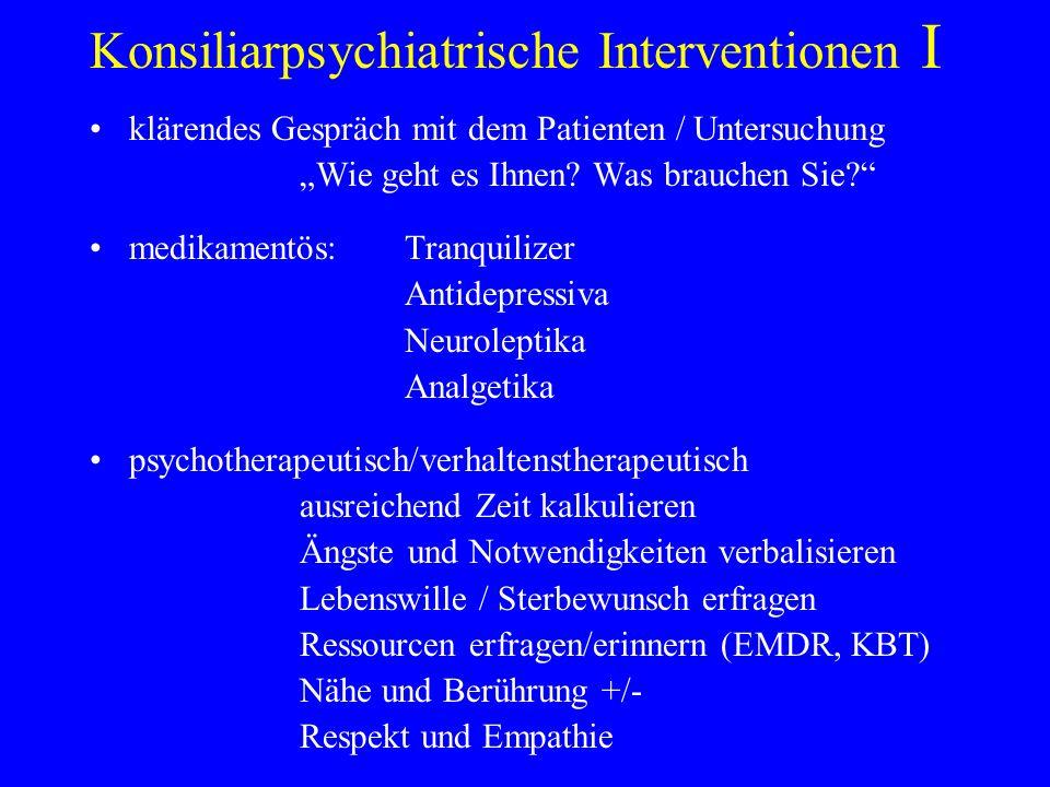 Konsiliarpsychiatrische Interventionen I