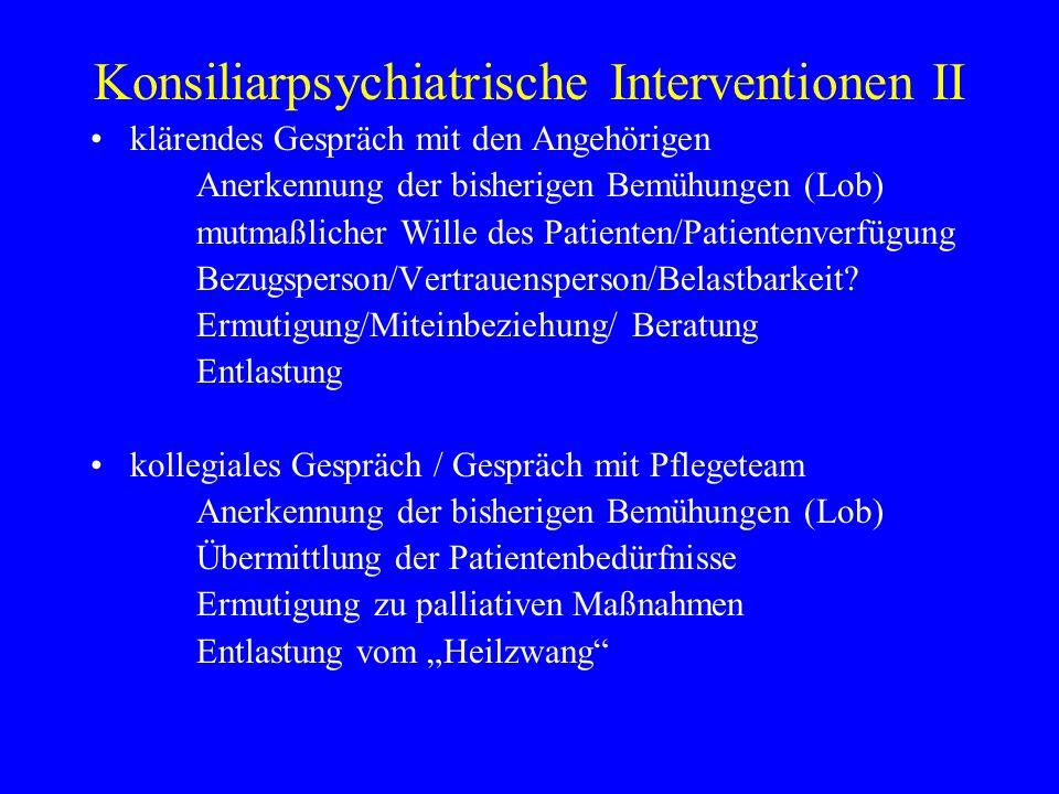 Konsiliarpsychiatrische Interventionen II