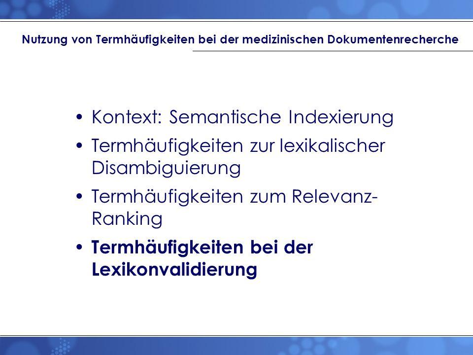 Nutzung von Termhäufigkeiten bei der medizinischen Dokumentenrecherche