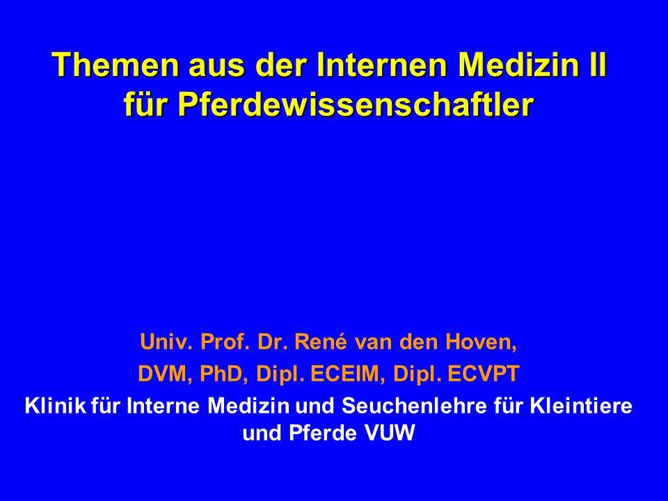 Themen aus der Internen Medizin II für Pferdewissenschaftler