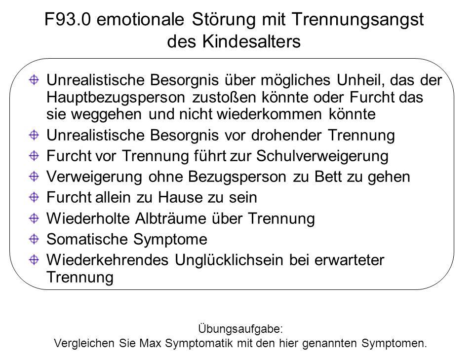 F93.0 emotionale Störung mit Trennungsangst des Kindesalters
