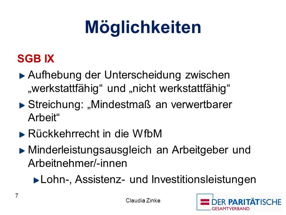 """Möglichkeiten SGB IX. Aufhebung der Unterscheidung zwischen """"werkstattfähig und """"nicht werkstattfähig"""