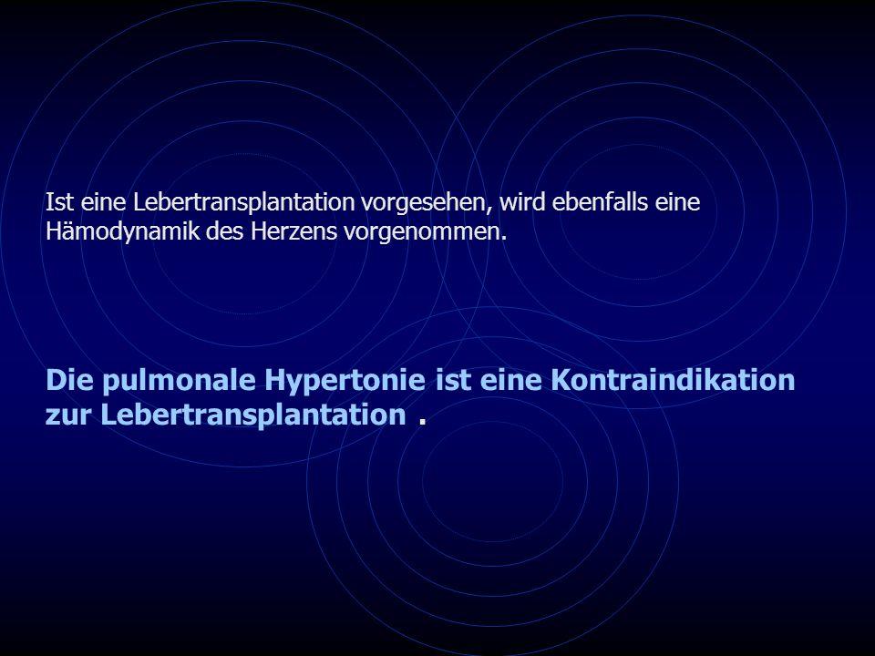 Die pulmonale Hypertonie ist eine Kontraindikation