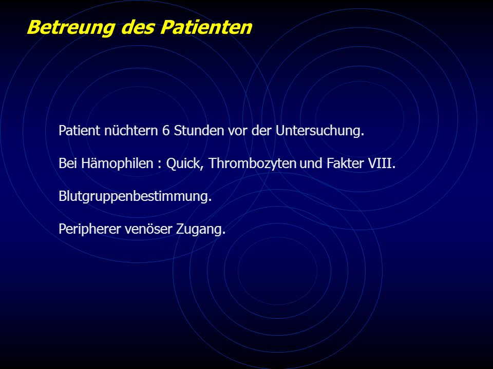 Betreung des Patienten