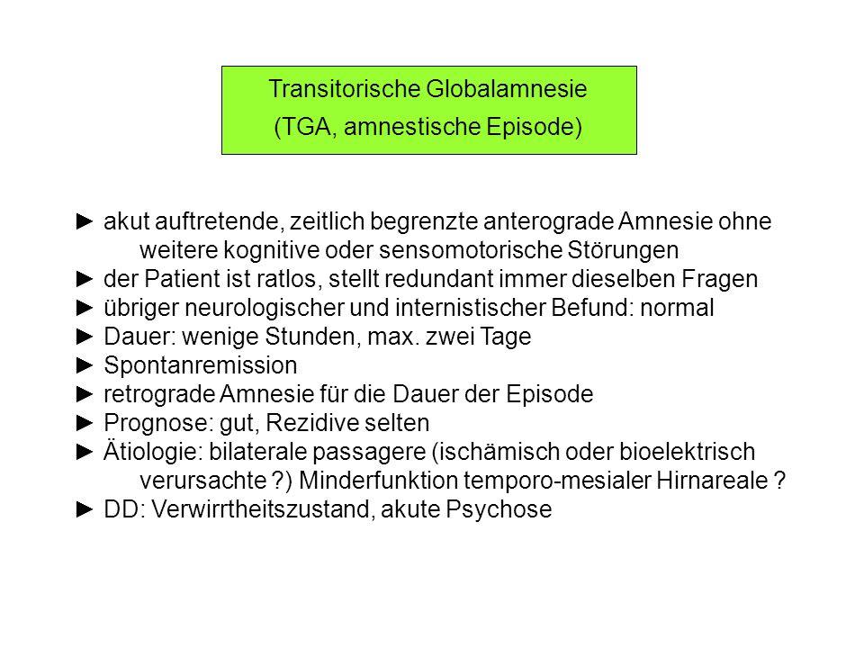 Transitorische Globalamnesie (TGA, amnestische Episode)