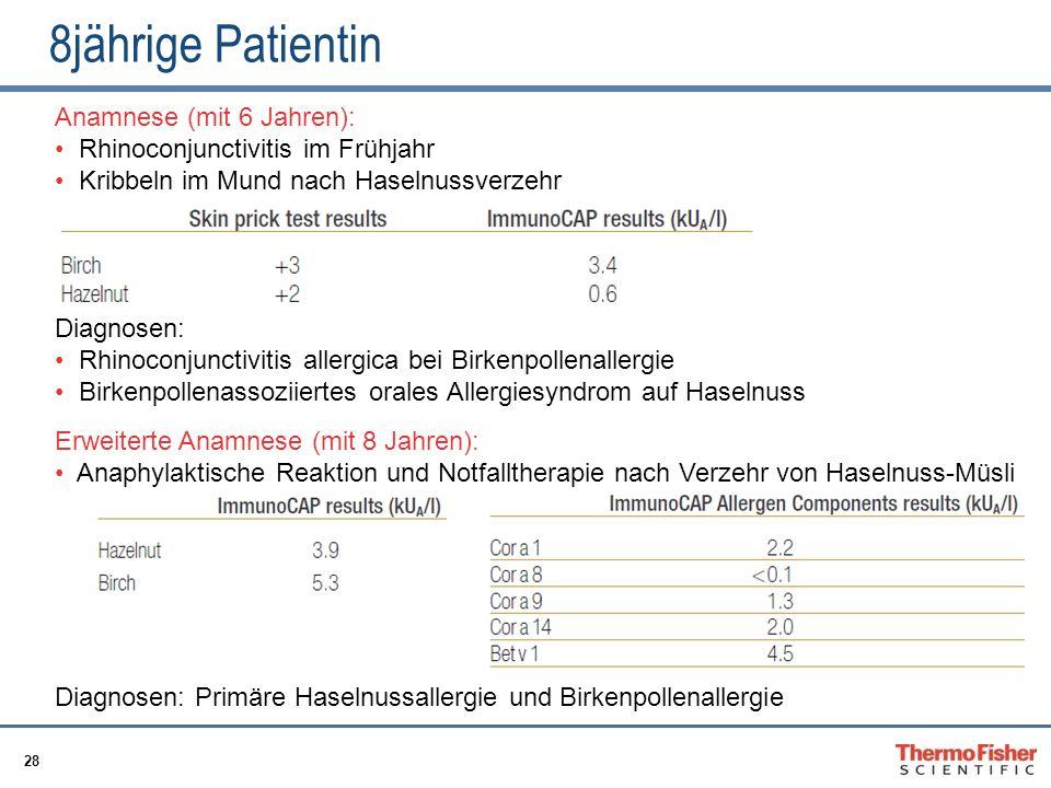 8jährige Patientin Anamnese (mit 6 Jahren):