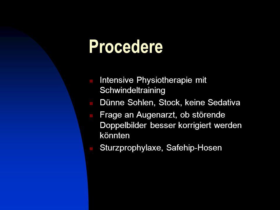 Procedere Intensive Physiotherapie mit Schwindeltraining