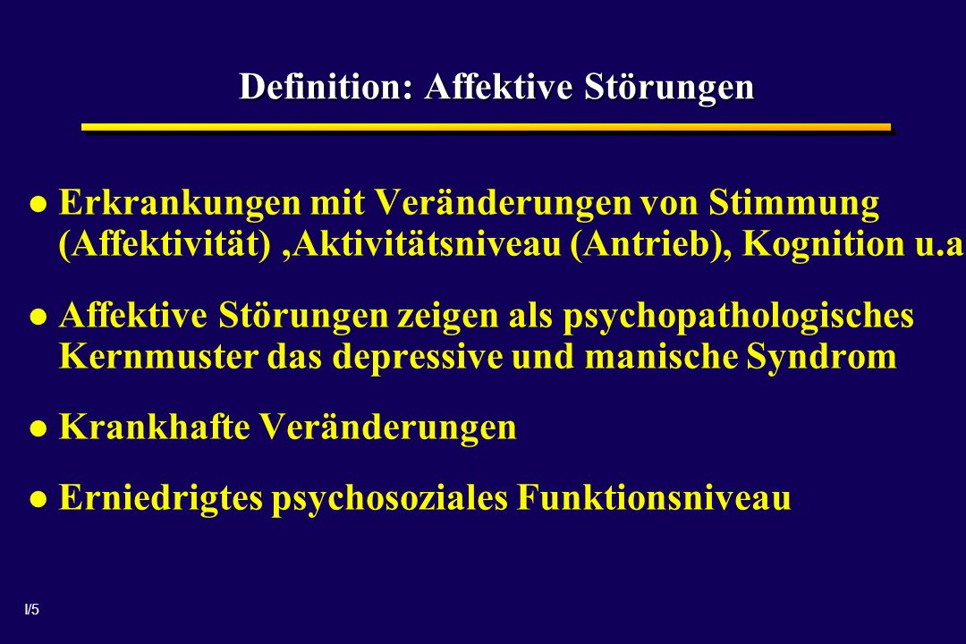 Definition: Affektive Störungen