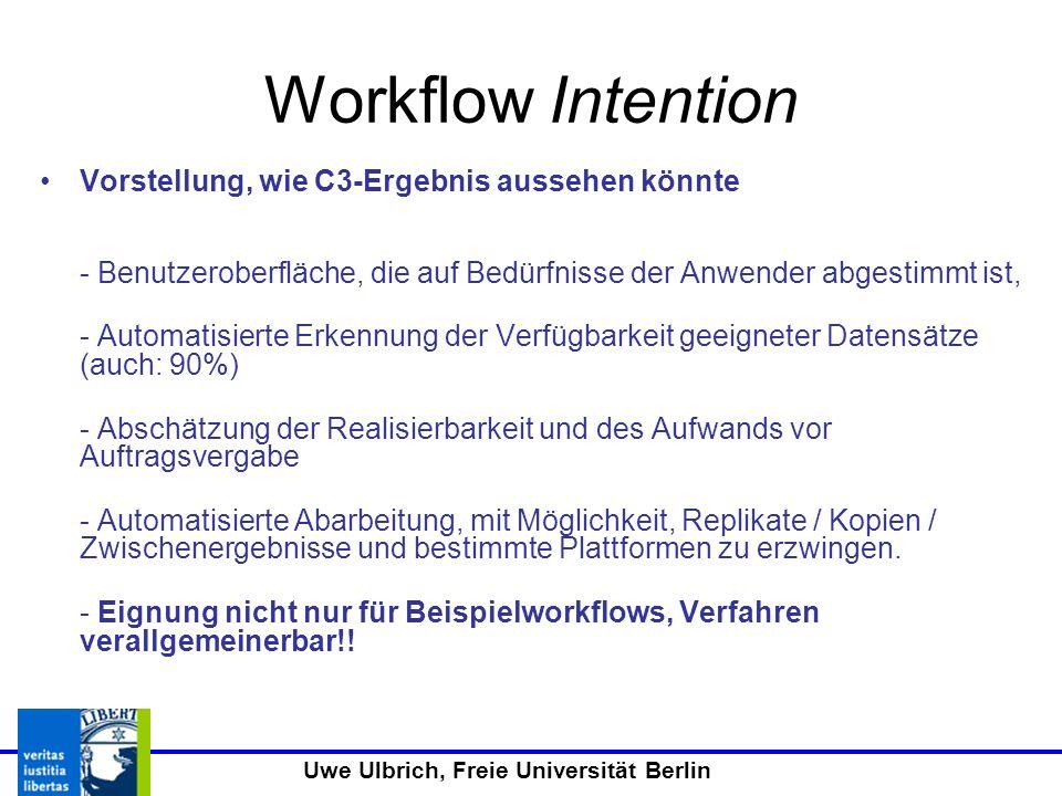 Workflow Intention Vorstellung, wie C3-Ergebnis aussehen könnte