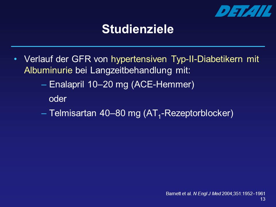 Studienziele Verlauf der GFR von hypertensiven Typ-II-Diabetikern mit Albuminurie bei Langzeitbehandlung mit: