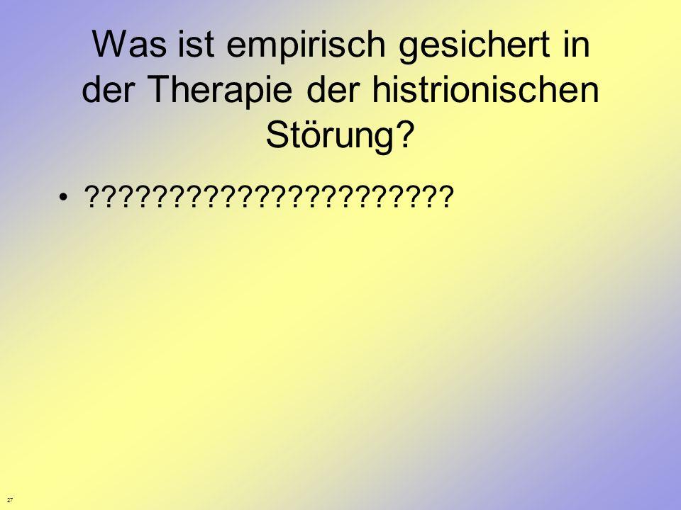 Was ist empirisch gesichert in der Therapie der histrionischen Störung