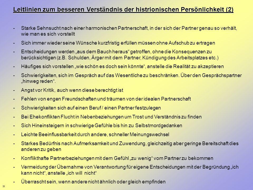 Leitlinien zum besseren Verständnis der histrionischen Persönlichkeit (2)