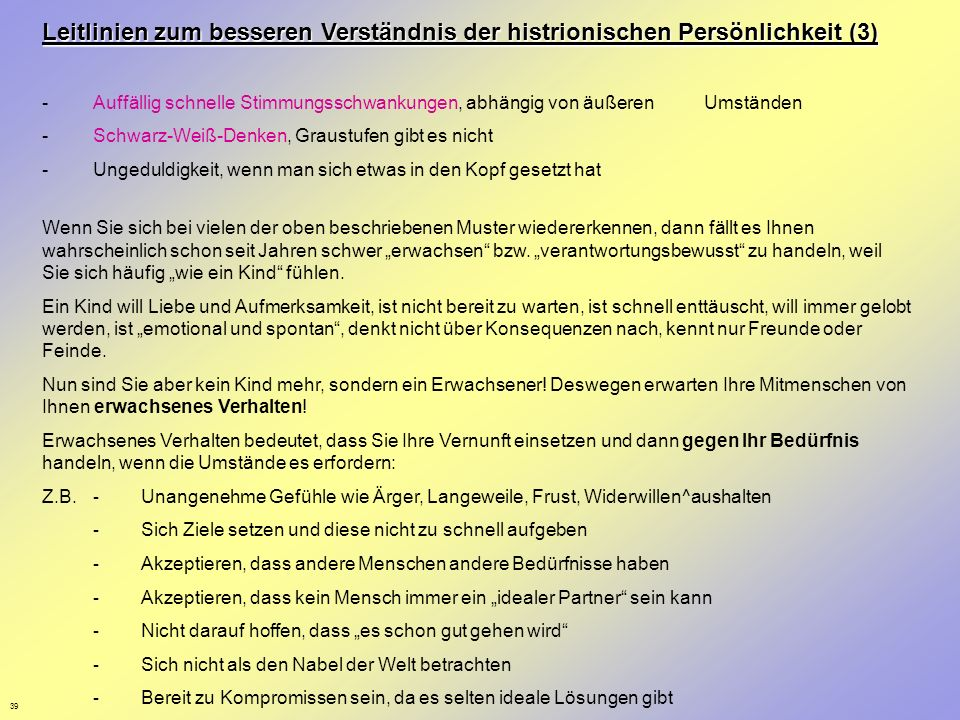 Leitlinien zum besseren Verständnis der histrionischen Persönlichkeit (3)