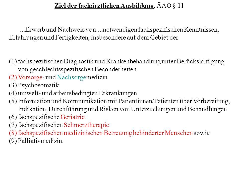 Ziel der fachärztlichen Ausbildung: ÄAO § 11