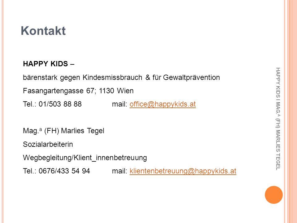 Kontakt HAPPY KIDS – bärenstark gegen Kindesmissbrauch & für Gewaltprävention. Fasangartengasse 67; 1130 Wien.