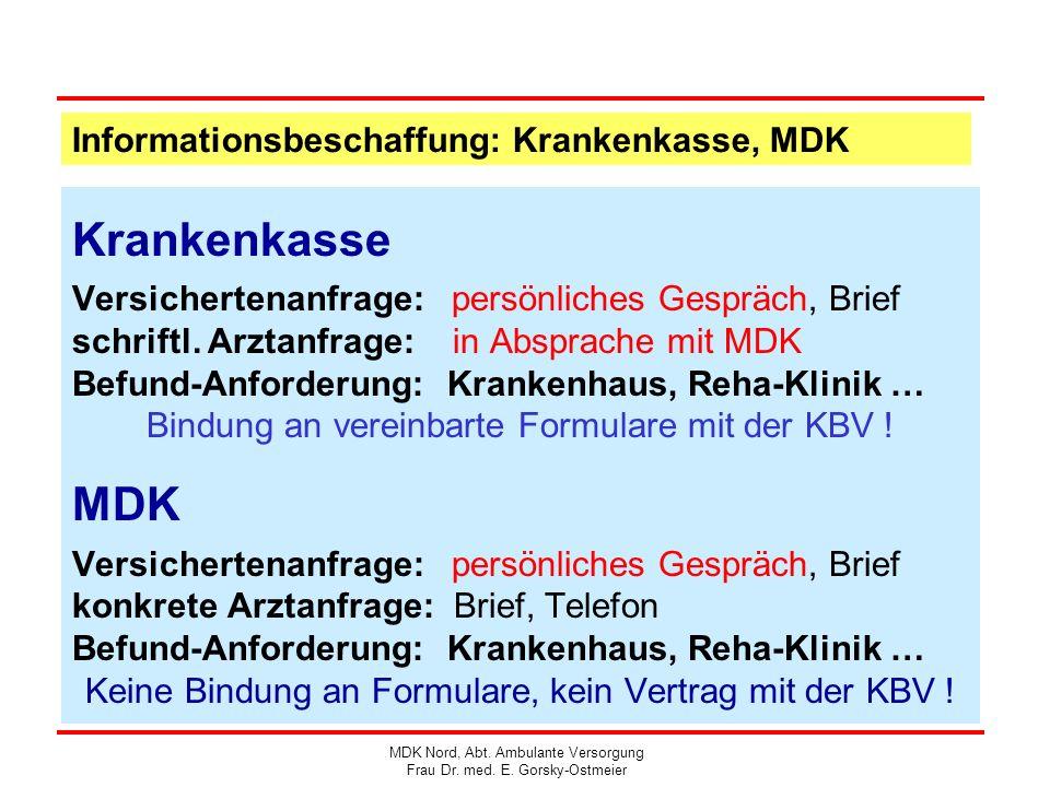 Krankenkasse MDK Informationsbeschaffung: Krankenkasse, MDK