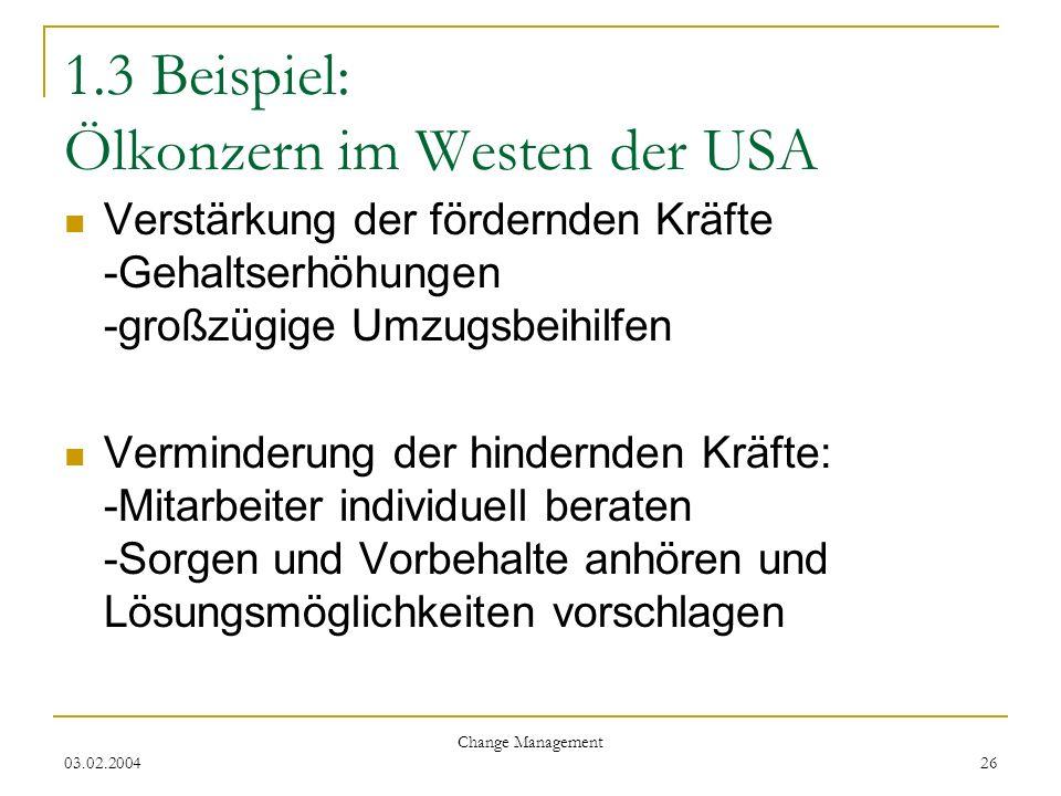 1.3 Beispiel: Ölkonzern im Westen der USA