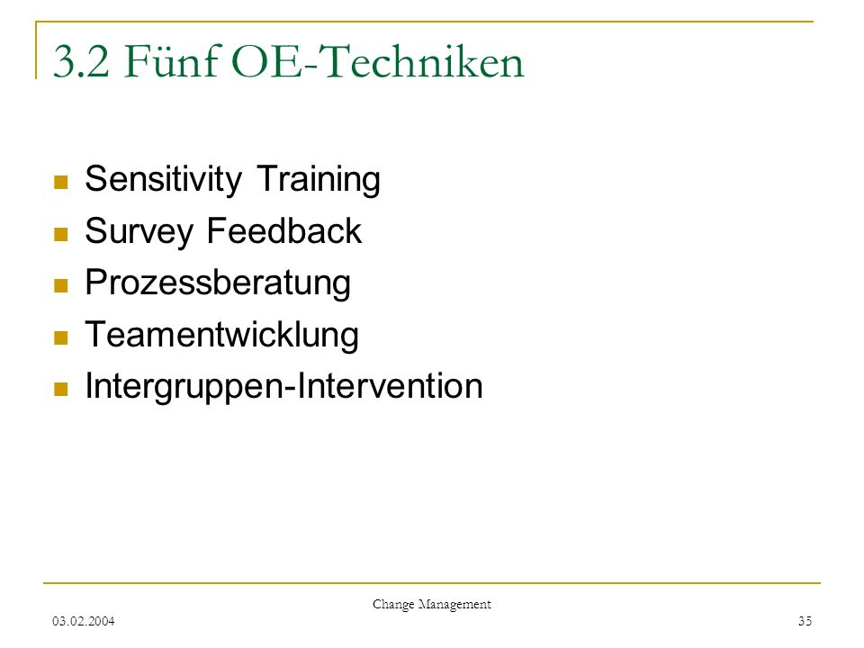 3.2 Fünf OE-Techniken Sensitivity Training Survey Feedback