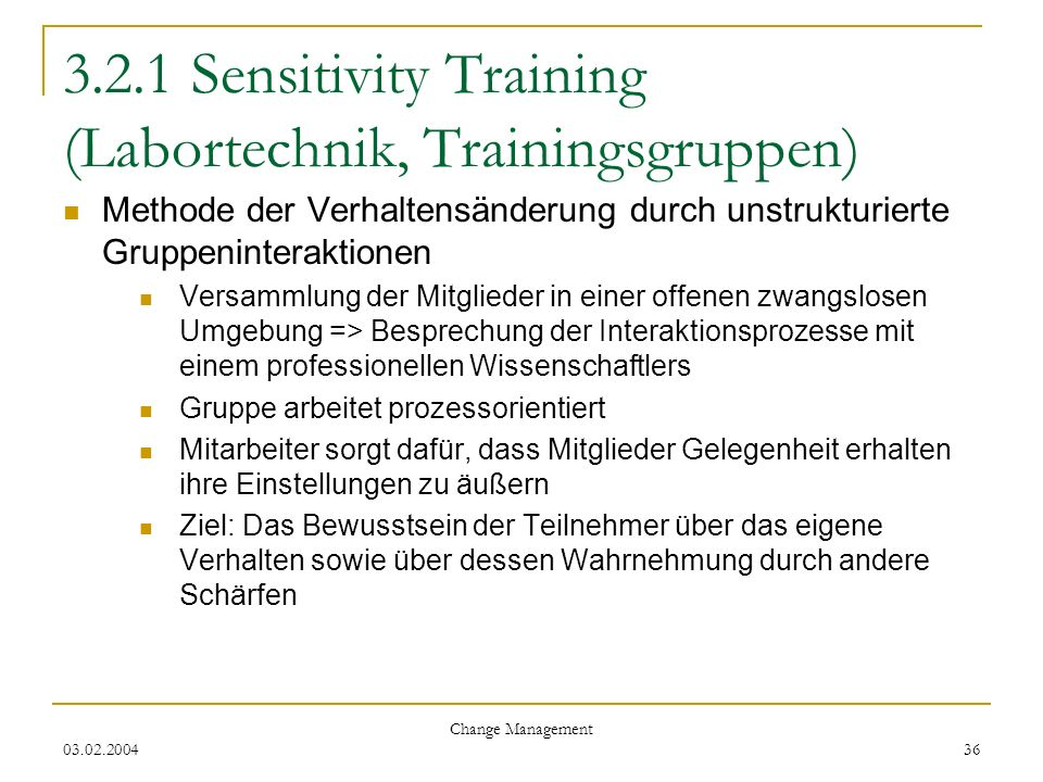 3.2.1 Sensitivity Training (Labortechnik, Trainingsgruppen)