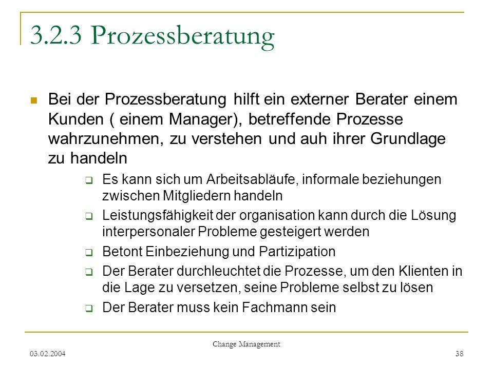 3.2.3 Prozessberatung