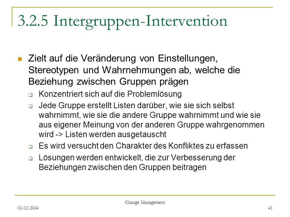 3.2.5 Intergruppen-Intervention