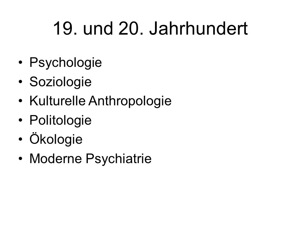 19. und 20. Jahrhundert Psychologie Soziologie