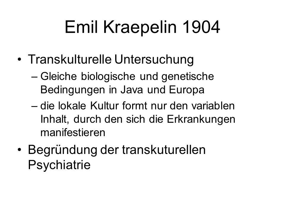 Emil Kraepelin 1904 Transkulturelle Untersuchung