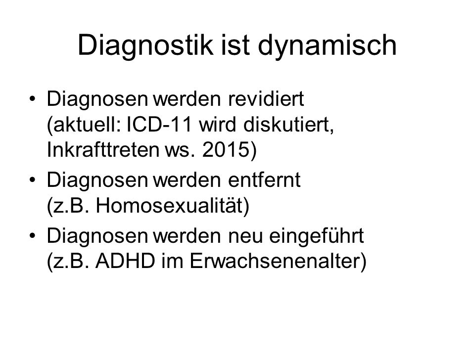 Diagnostik ist dynamisch