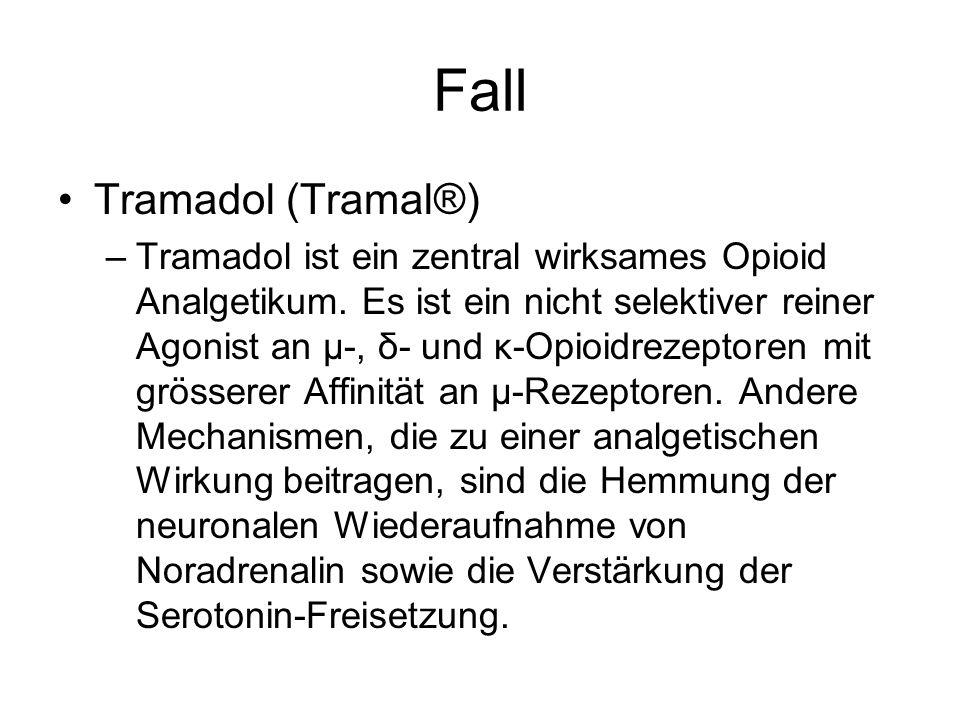 Fall Tramadol (Tramal®)