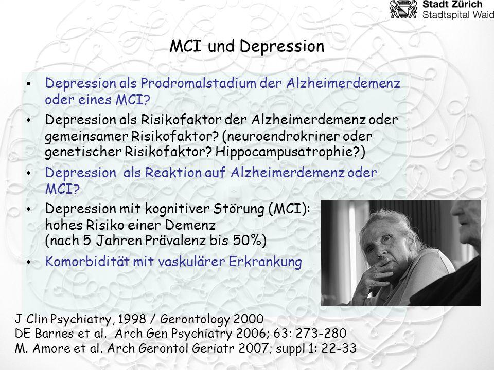 MCI und Depression Depression als Prodromalstadium der Alzheimerdemenz oder eines MCI