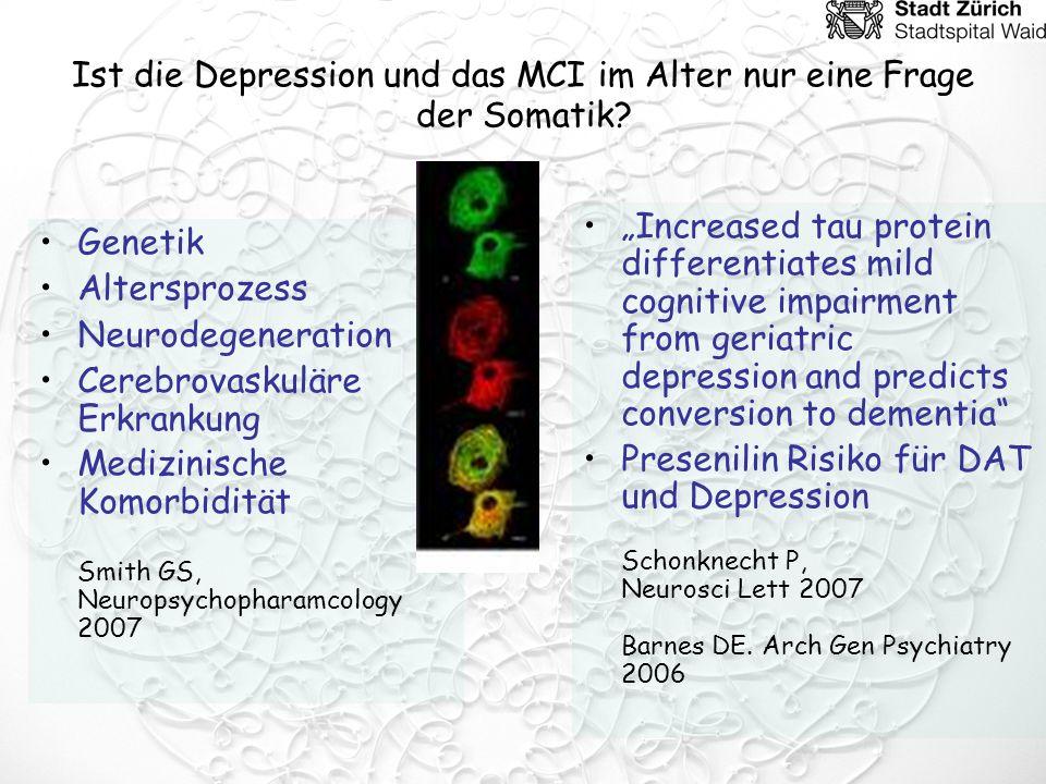 Ist die Depression und das MCI im Alter nur eine Frage der Somatik