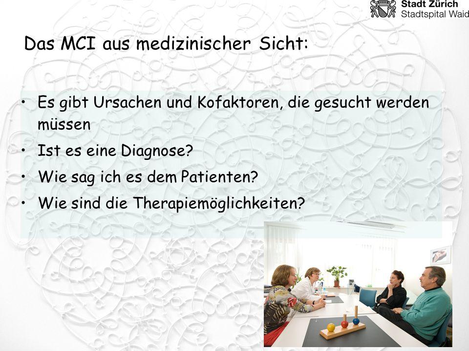 Das MCI aus medizinischer Sicht: