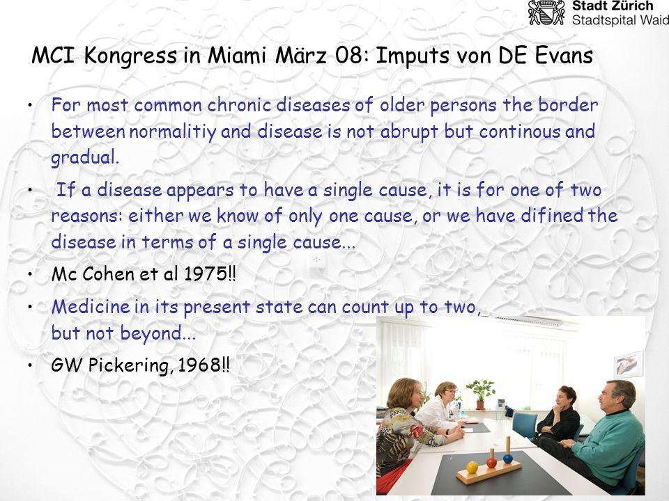 MCI Kongress in Miami März 08: Imputs von DE Evans
