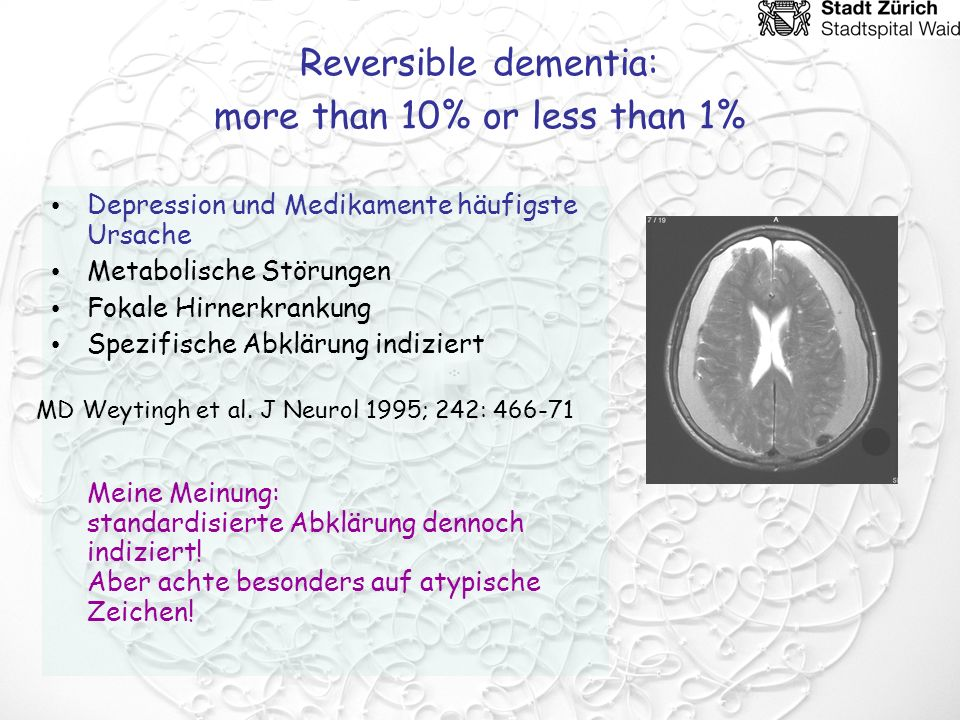 Reversible dementia: more than 10% or less than 1%