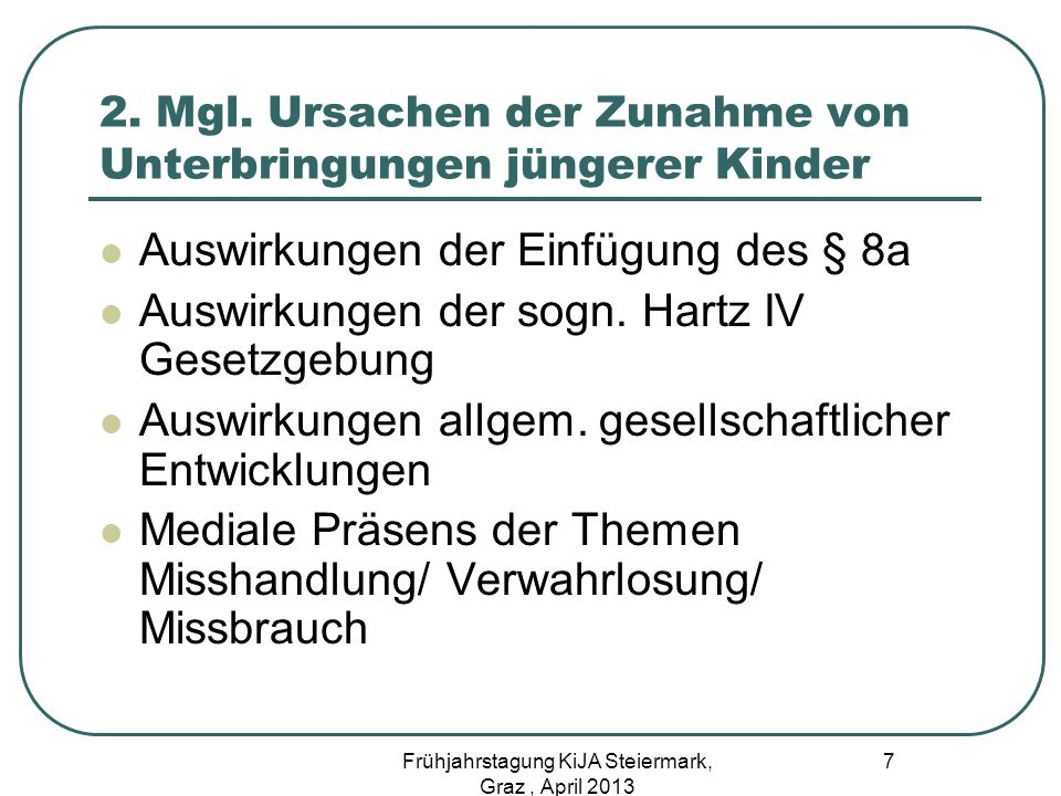 2. Mgl. Ursachen der Zunahme von Unterbringungen jüngerer Kinder
