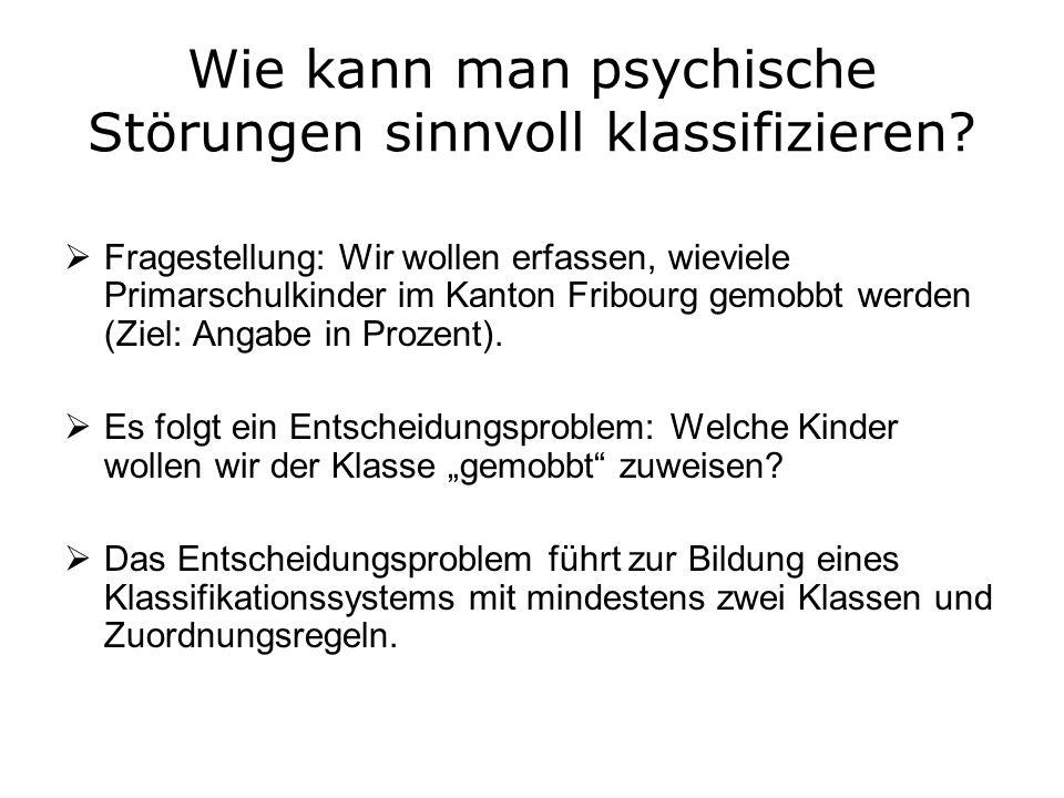 Wie kann man psychische Störungen sinnvoll klassifizieren