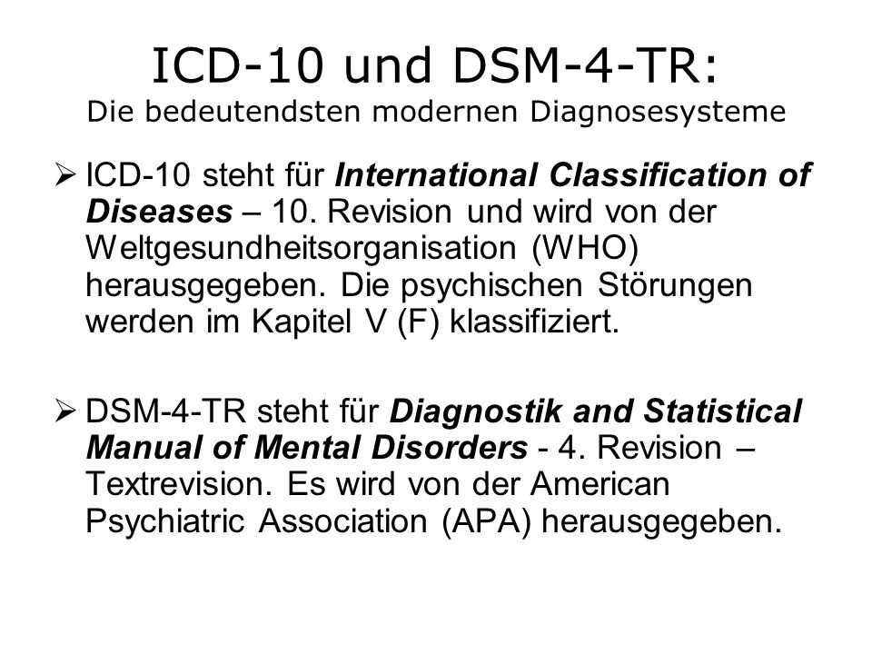 ICD-10 und DSM-4-TR: Die bedeutendsten modernen Diagnosesysteme
