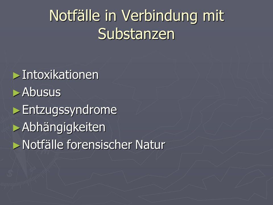 Notfälle in Verbindung mit Substanzen