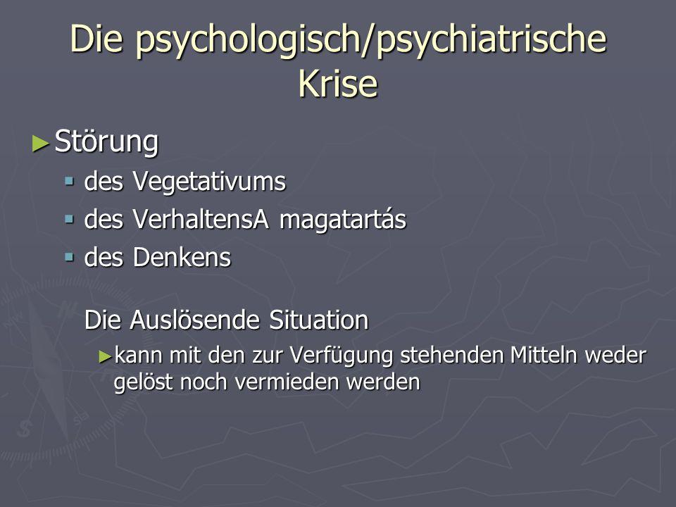 Die psychologisch/psychiatrische Krise