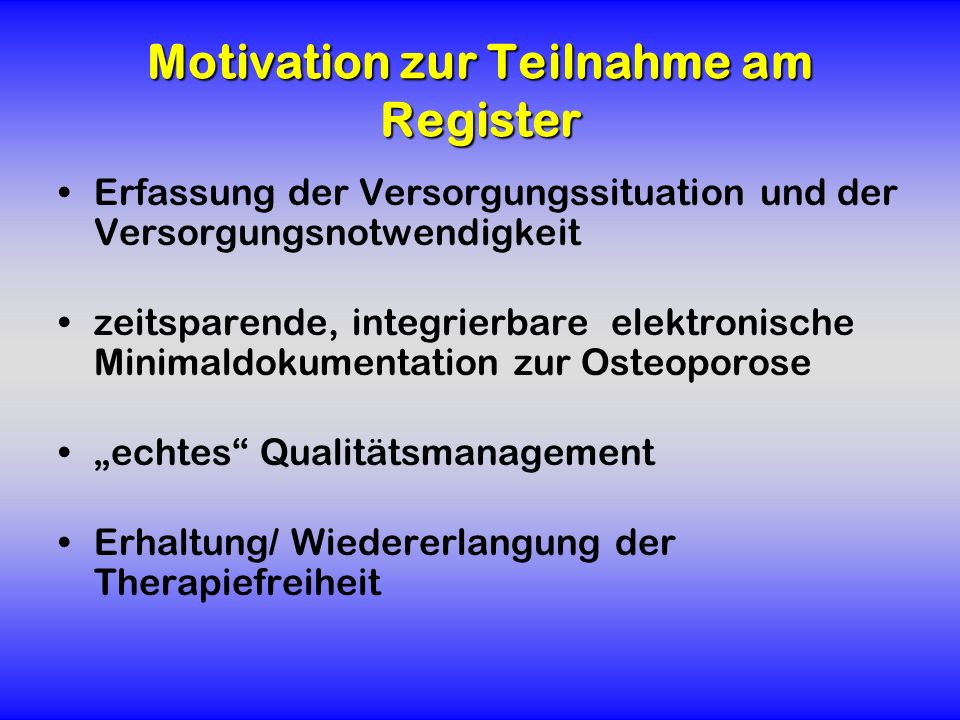 Motivation zur Teilnahme am Register