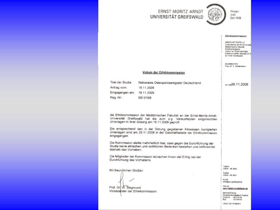 Für das Projekt DVO-Osteoporoseregister wurde ein positives Votum des Ethikrates der Universität Greifswald eingeholt.