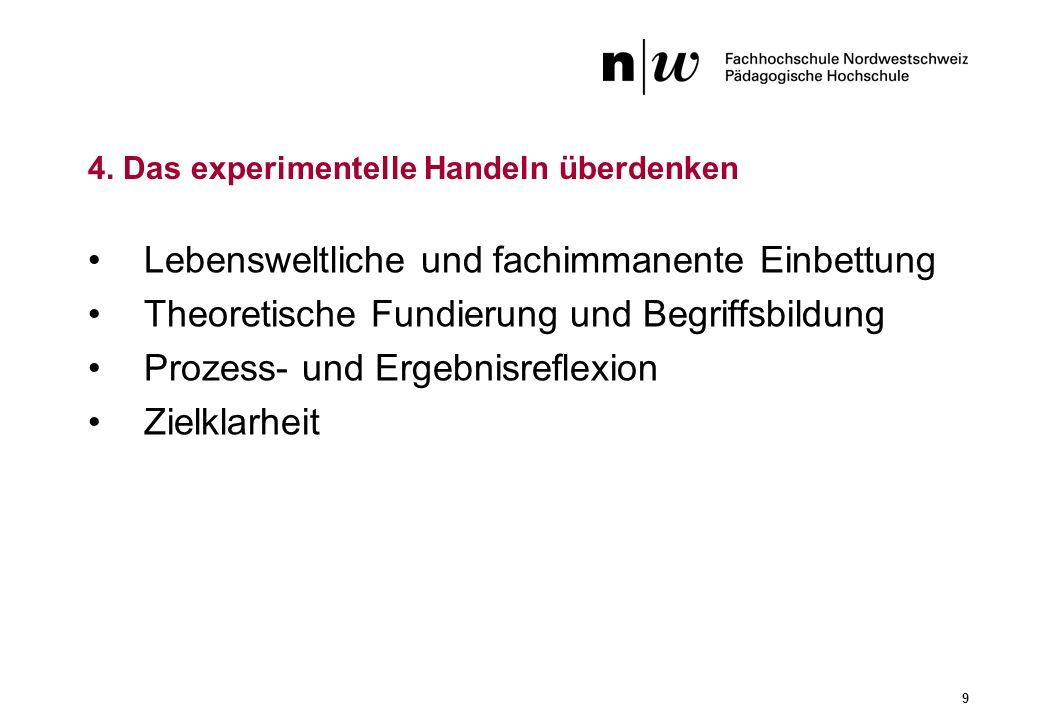 4. Das experimentelle Handeln überdenken