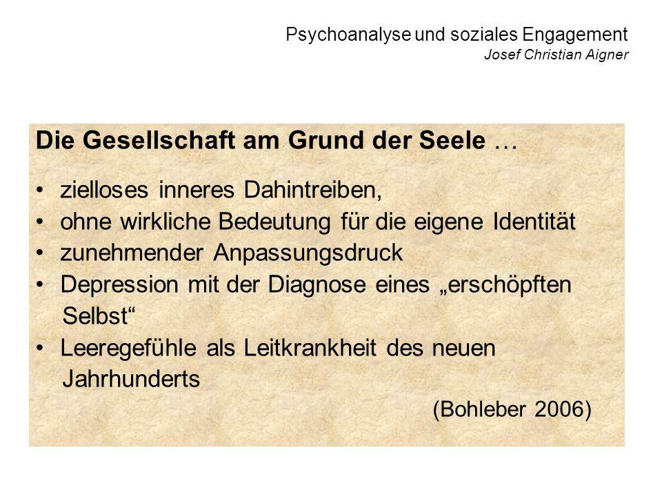 Psychoanalyse und soziales Engagement Josef Christian Aigner