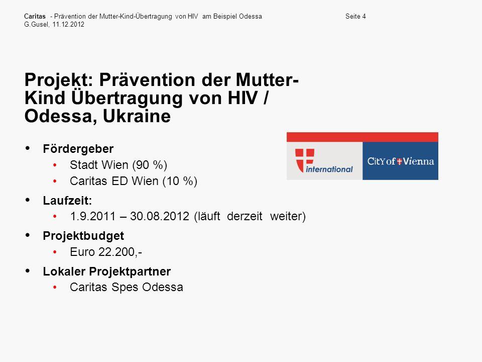 Caritas - Prävention der Mutter-Kind-Übertragung von HIV am Beispiel Odessa